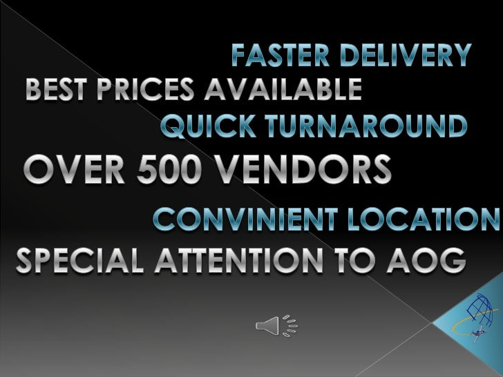 FASTER DELIVERY<br />BEST PRICES AVAILABLE<br />QUICK TURNAROUND<br />OVER 500 VENDORS<br />CONVINIENT LOCATION<br />SPECI...