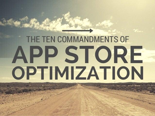 APP STORE THE TEN COMMANDMENTS OF OPTIMIZATION