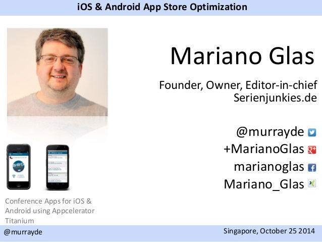 App Store Optimization tiConf 2014 Singapore Slide 2