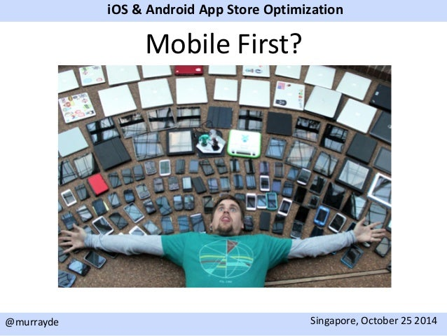 App Store Optimization tiConf 2014 Singapore Slide 3