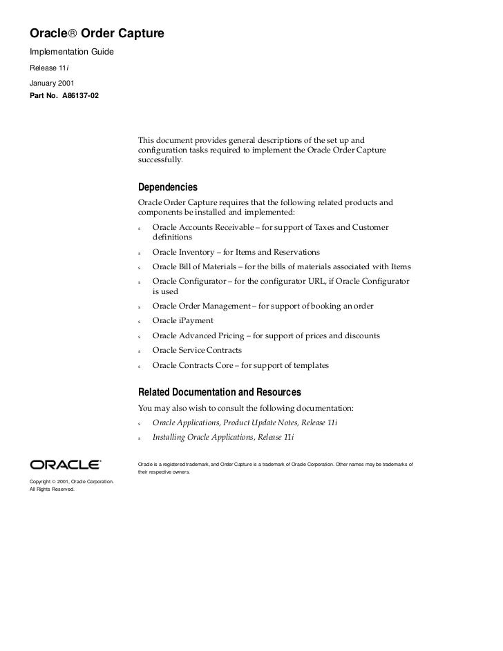 Oracle Order CaptureImplementation GuideRelease 11iJanuary 2001Part No. A86137-02                                        ...