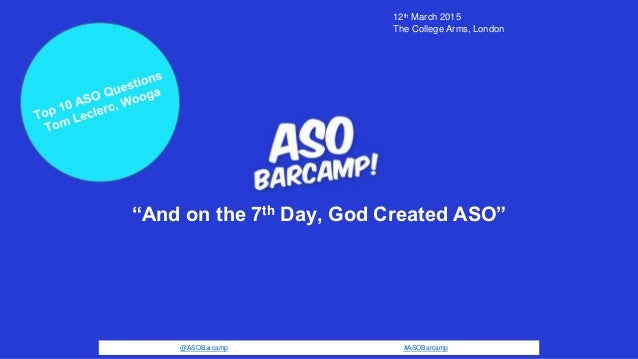 """@ASOBarcamp #ASOBarcamp """"And on the 7th Day, God Created ASO"""" 12th March 2015 The College Arms, London"""