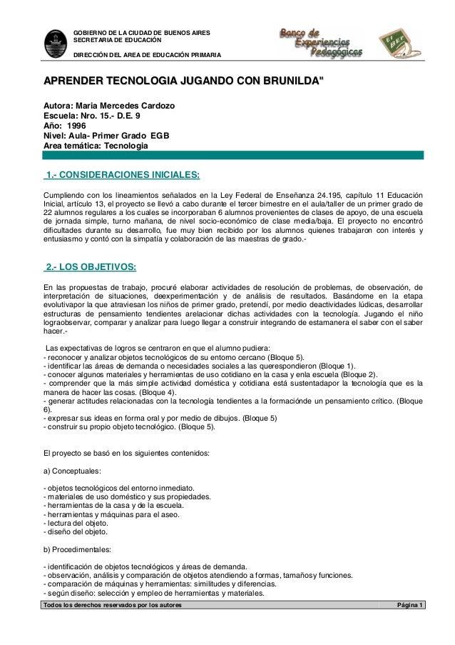 GOBIERNO DE LA CIUDAD DE BUENOS AIRES SECRETARIA DE EDUCACIÓN DIRECCIÓN DEL AREA DE EDUCACIÓN PRIMARIA Todos los derechos ...