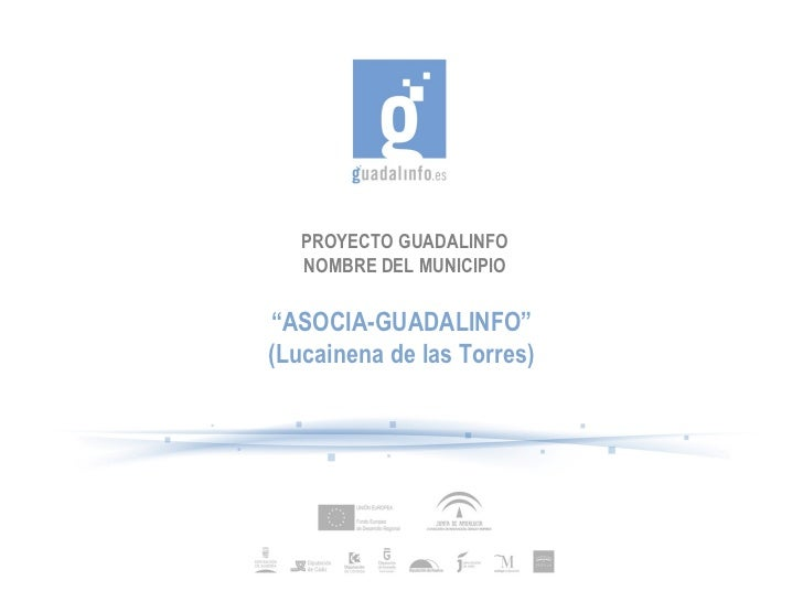 "PROYECTO GUADALINFO NOMBRE DEL MUNICIPIO "" ASOCIA-GUADALINFO"" (Lucainena de las Torres)"