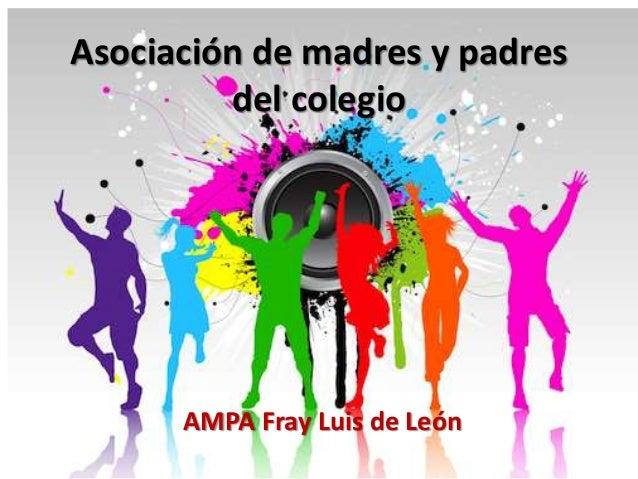 Asociación de madres y padres  del colegio  AMPA Fray Luis de León