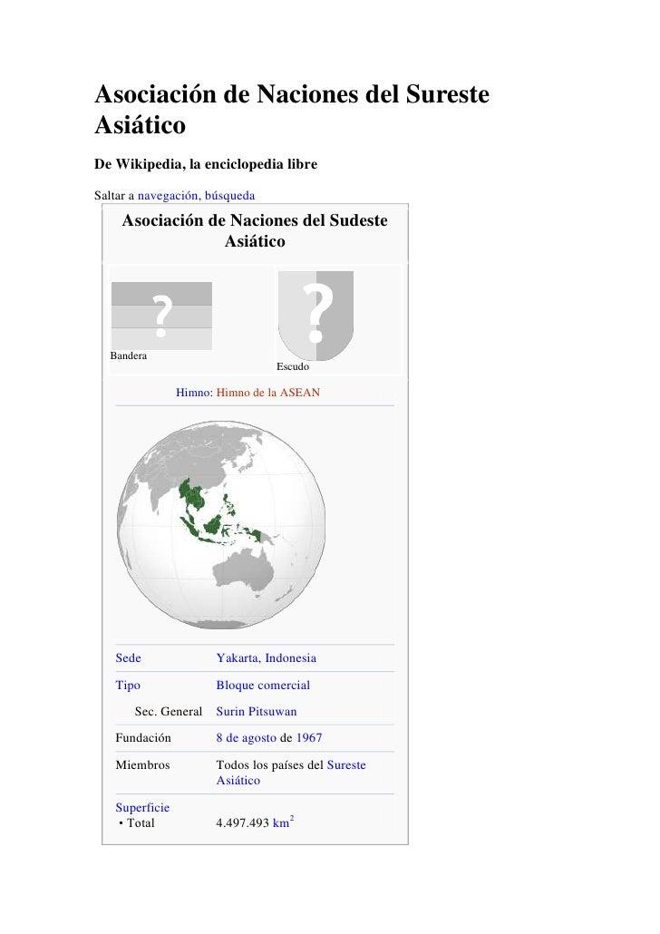 Asociación de Naciones del Sureste Asiático<br />De Wikipedia, la enciclopedia libre<br />Saltar a navegación, búsqueda<br...