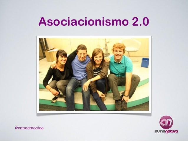 Asociacionismo 2.0  @concemacias