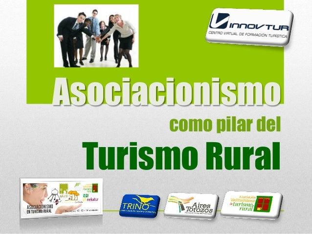 Asociacionismo como pilar del  Turismo Rural