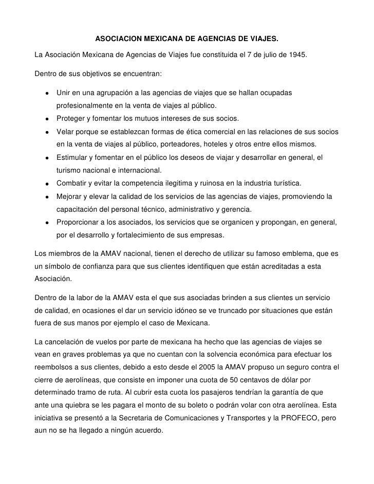 ASOCIACION MEXICANA DE AGENCIAS DE VIAJES.La Asociación Mexicana de Agencias de Viajes fue constituida el 7 de julio de 19...