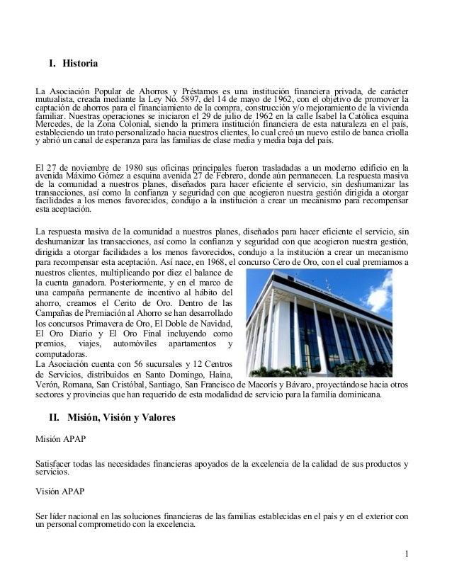 I. HistoriaLa Asociación Popular de Ahorros y Préstamos es una institución financiera privada, de caráctermutualista, crea...