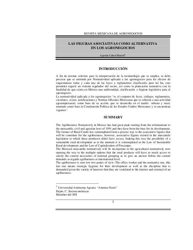 REVISTA MEXICANA DE AGRONEGOCIOS  LAS FIGURAS ASOCIATIVAS COMO ALTERNATIVA EN LOS AGRONEGOCIOS Agustín Cabral Martell1  IN...