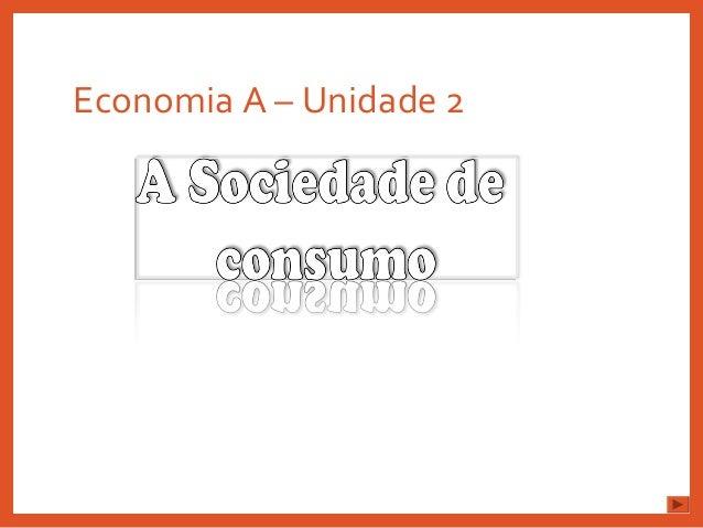 Economia A – Unidade 2