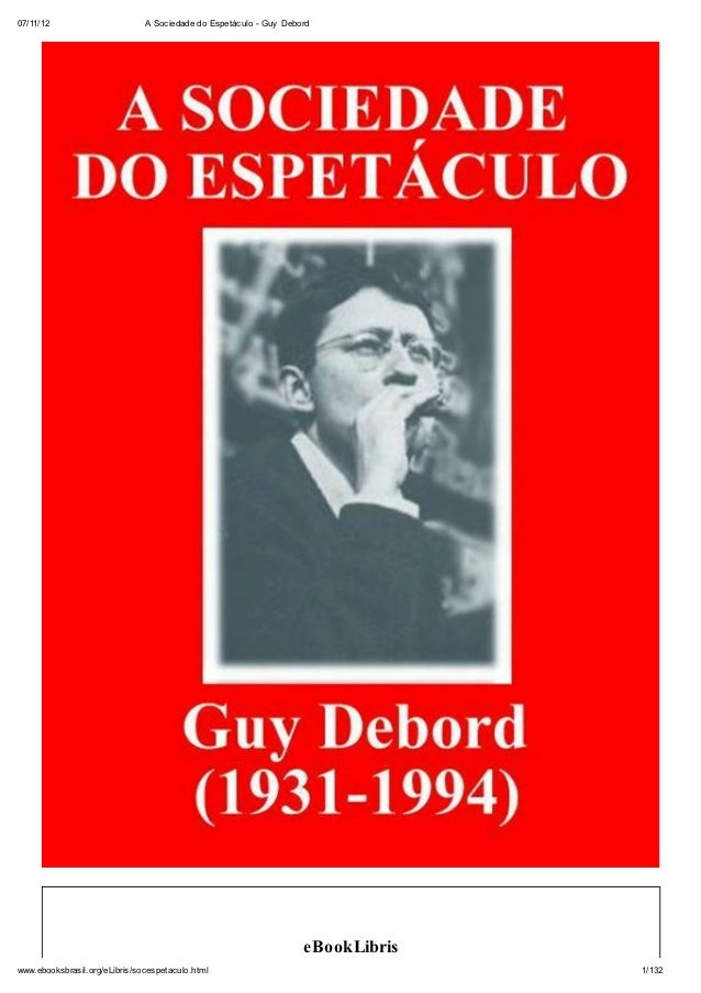 07/11/12                       A Sociedade do Espetáculo - Guy Debord                                                     ...