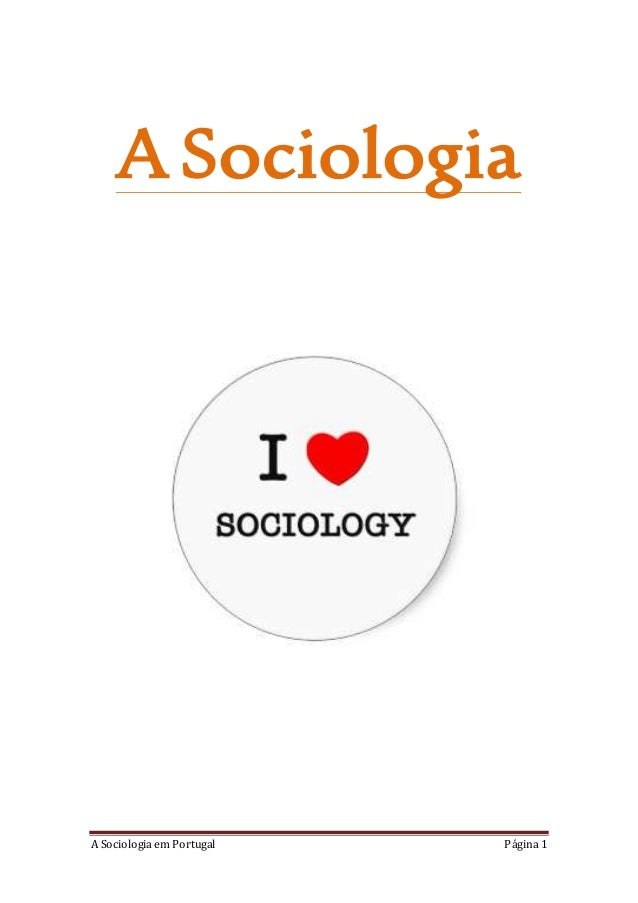 A Sociologia em Portugal Página 1 A Sociologia