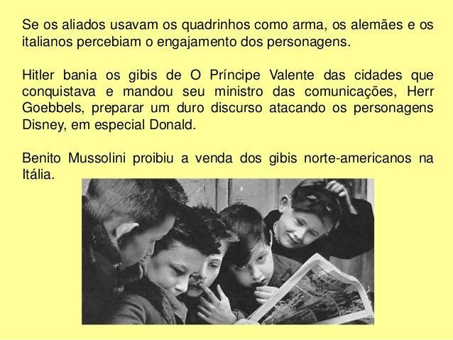 A comprovação da utilização das histórias em quadrinhos como instrumento de propaganda ideológica durante a Segunda Guerra...