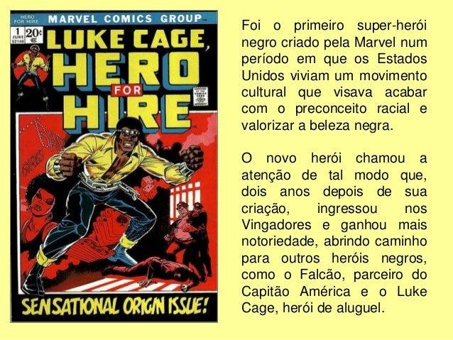 A luta contra a desigualdade social e a defesa das minorias são retratadas muito bem nas HQ's dos super-heróis X-Men. Eles...