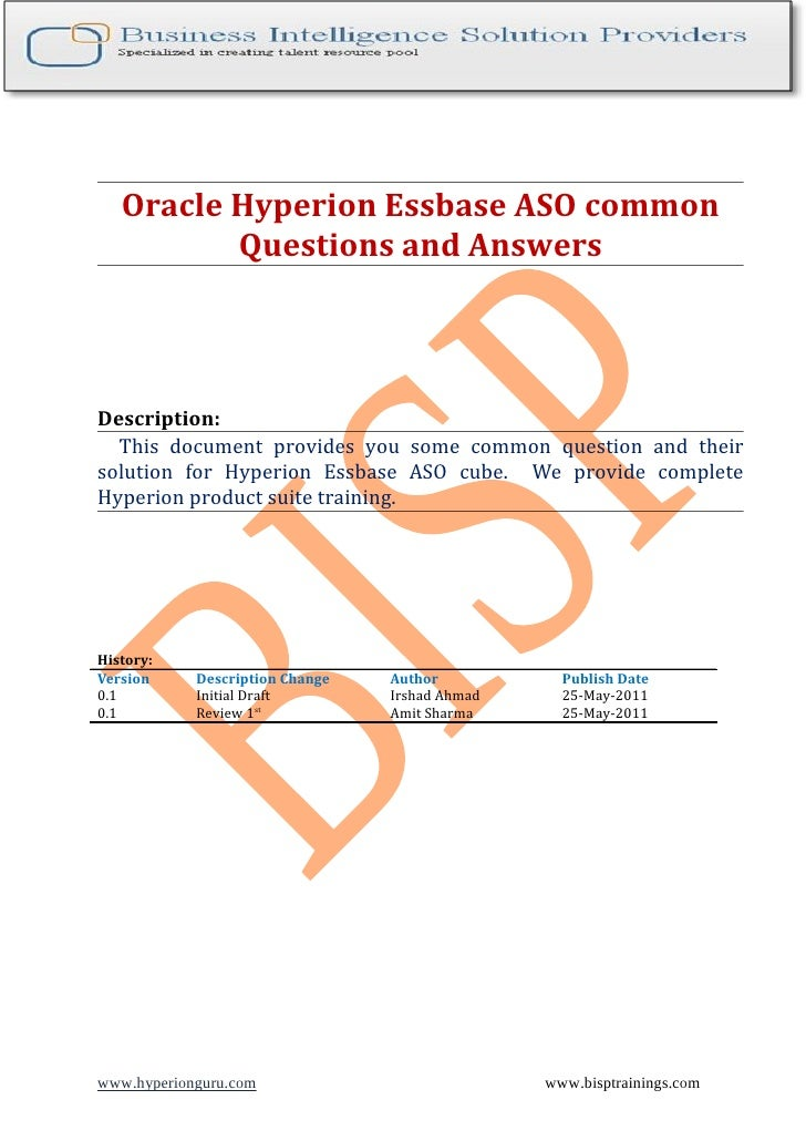 Oracle Hyperion Essbase ASO common          Questions and AnswersDescription:  This document provides you some common ques...