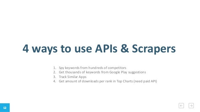 How to leverage APIs & Scrapers in App Store Optimization