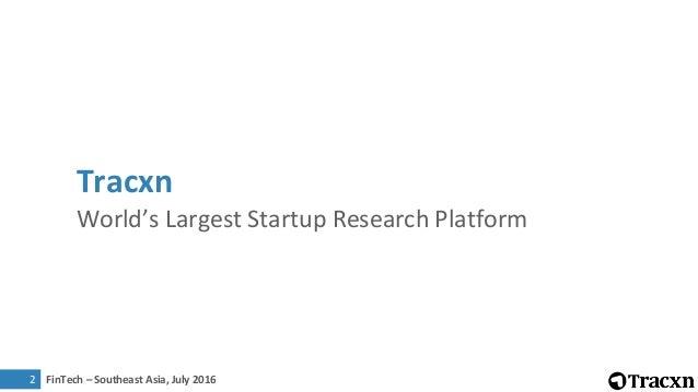 Tracxn FinTech SEA Startup Landscape, July 2016 Slide 2