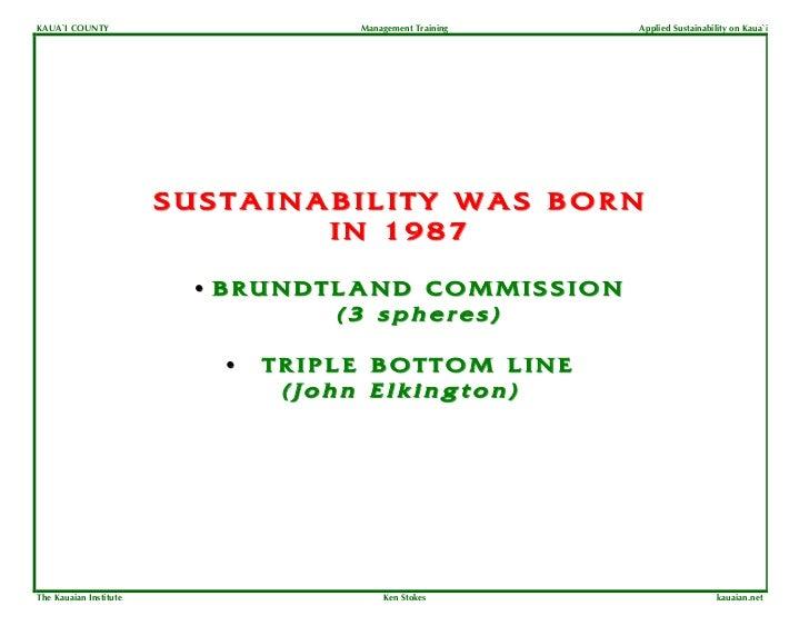 KAUA`I COUNTY                       Management Training   Applied Sustainability on Kaua`i                        SUSTAINA...