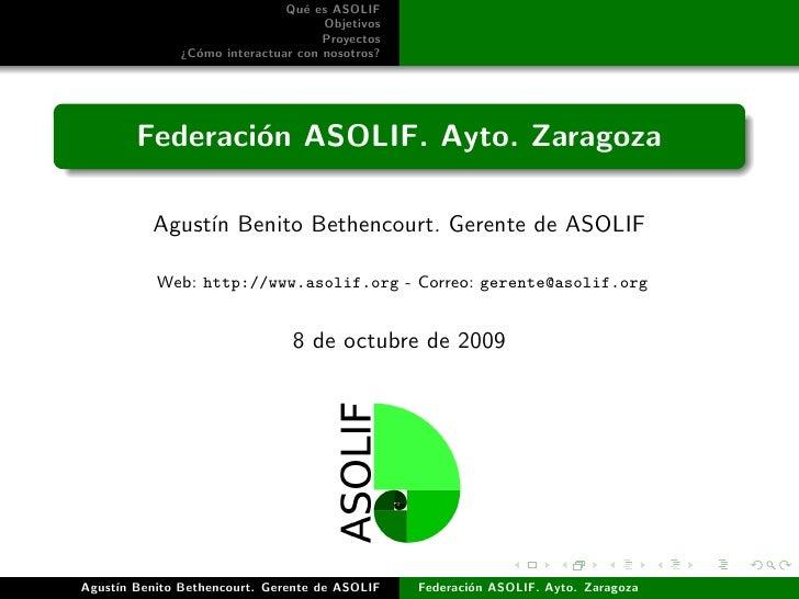 Qu´ es ASOLIF                                 e                                    Objetivos                              ...