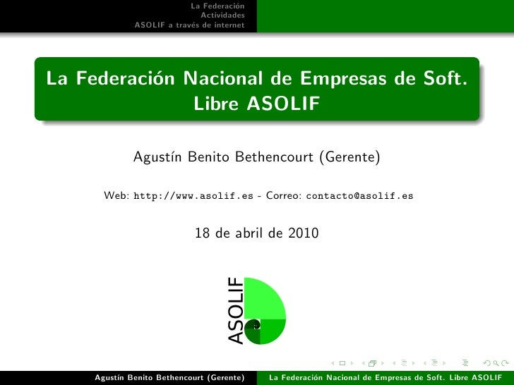 La Federaci´n ASOLIF                           o                 Actividad de ASOLIF                             Proyectos...