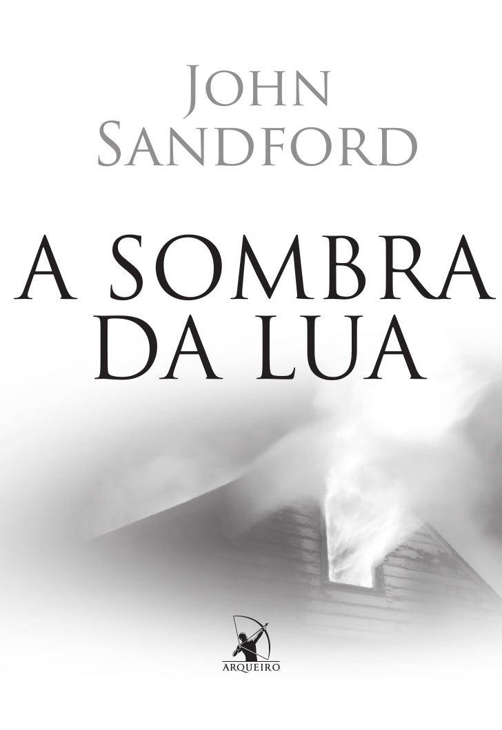 John SandfordA SOMBRA DA LUA