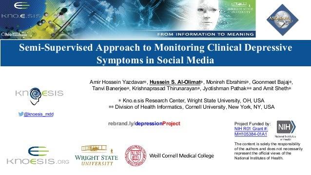 ModelingSocialBehaviorforHealthcareUtilizationin Depression Semi-Supervised Approach to Monitoring Clinical Depres...
