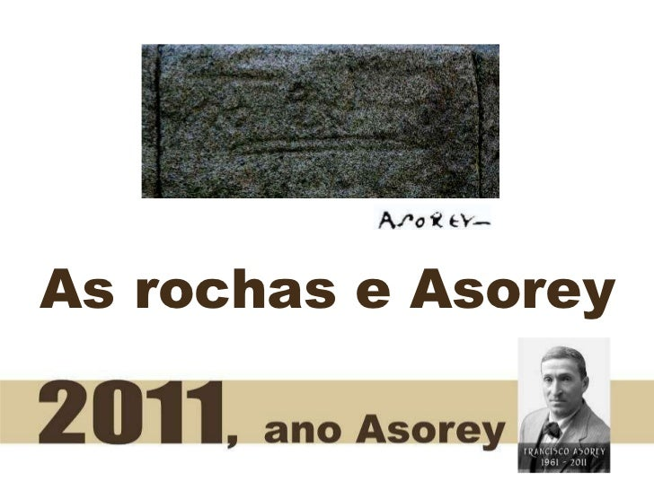 As rochas e Asorey