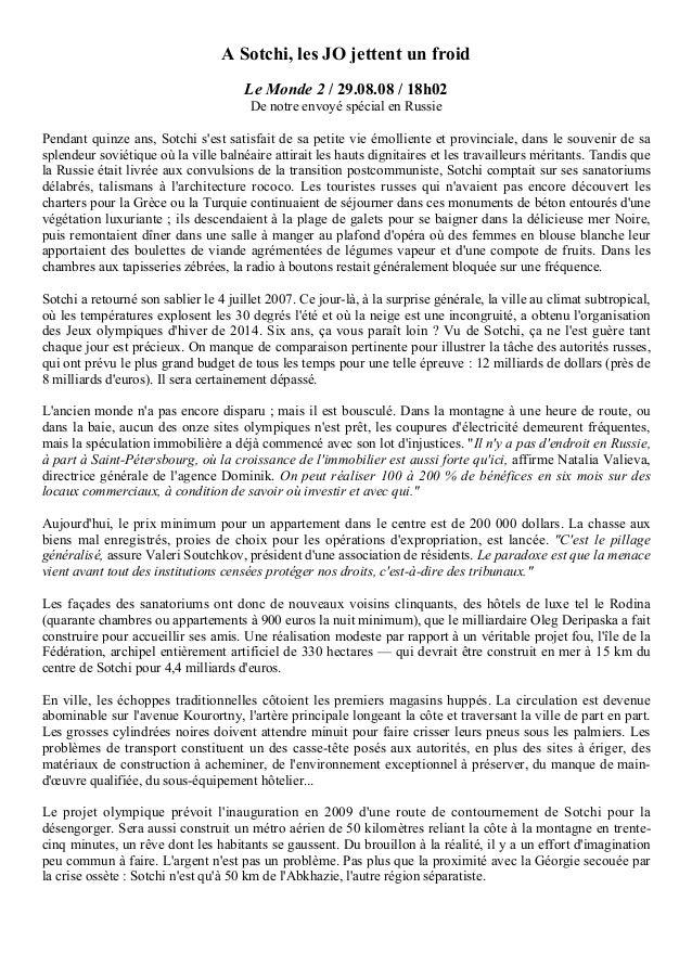 A Sotchi, les JO jettent un froid Le Monde 2 / 29.08.08 / 18h02 De notre envoyé spécial en Russie Pendant quinze ans, Sotc...