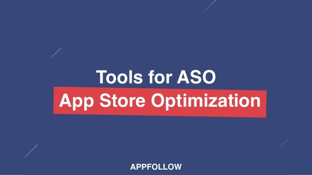 APPFOLLOW Tools for ASO App Store OptimizationApp Store Optimization