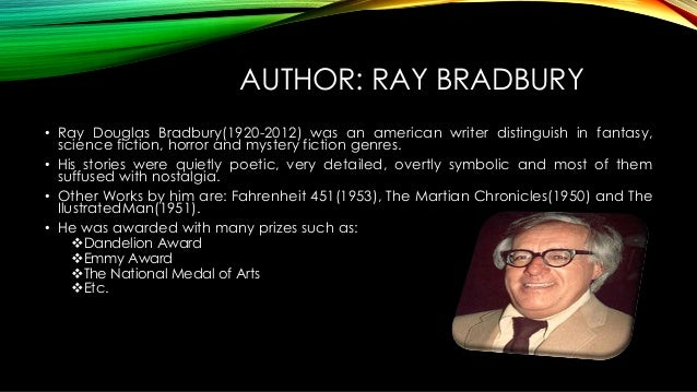 ray bradbury essays Read this literature essay and over 88,000 other research documents there will come soft rains essay there will come soft rains is a short story by science fiction author ray bradbury.