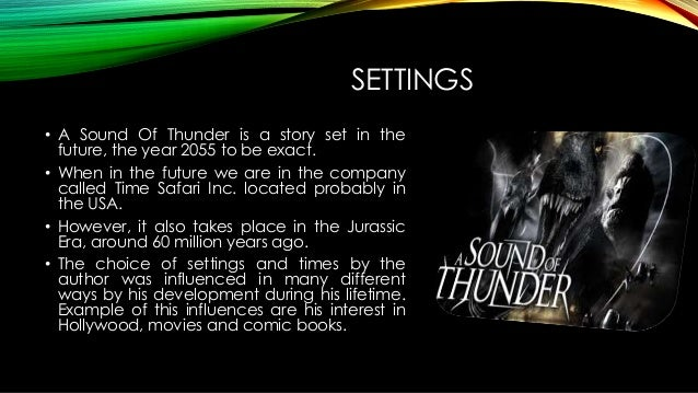 a sound of thunder 6 settings • a sound of thunder