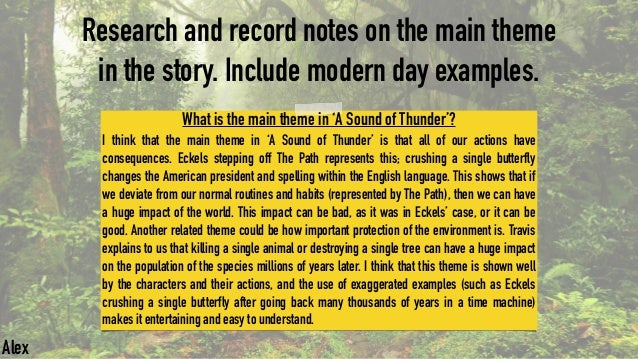 essay questions on a sound of thunder A sound of thunder is very different from a modern-day safari trip, hunting trip, fishing trip, etc in one major way ray bradbury's a sound of thunder presents a society in which time travel is not only possible, but a thriving business time safari, inc provides customers with the opportunity to go.