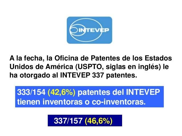 Patentadas intevep mujeres y patentes for Oficina de patentes