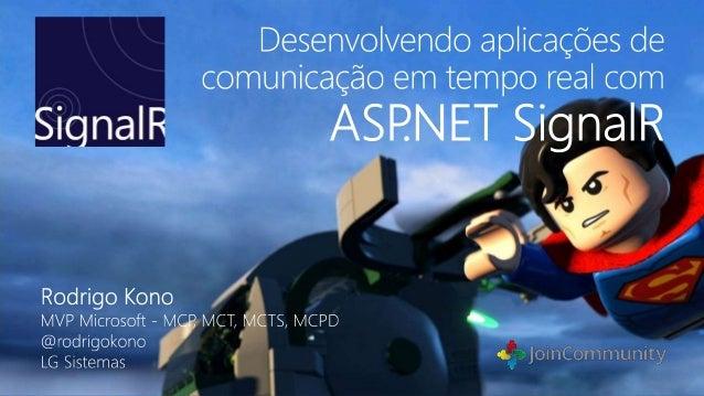 MVP Microsoft – ASP.NET MCP – MCTS – MCPD – MCT Foco em desenvolvimento WEB Developer na LG Sistemas Fundador do DevGoiás....
