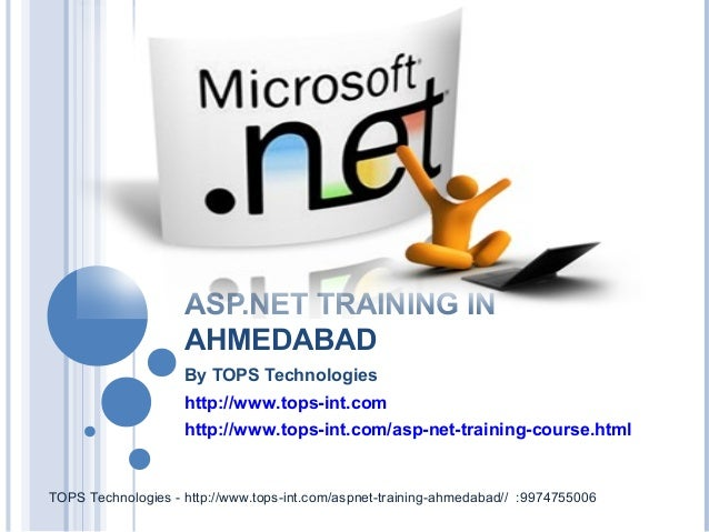 ASP.NET TRAINING IN AHMEDABAD By TOPS Technologies http://www.tops-int.com http://www.tops-int.com/asp-net-training-course...