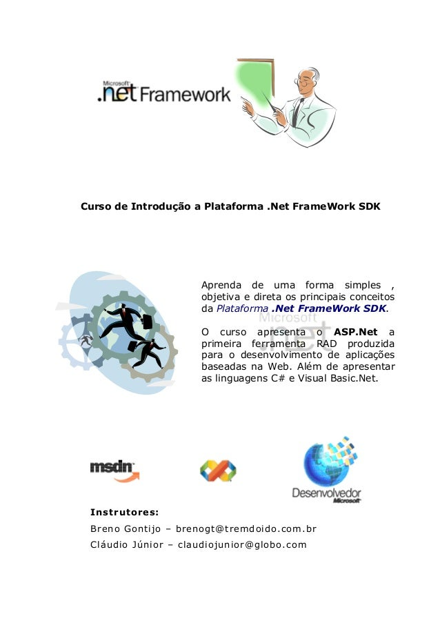 Curso de Introdução a Plataforma .Net FrameWork SDK  Aprenda de uma forma simples , objetiva e direta os principais concei...