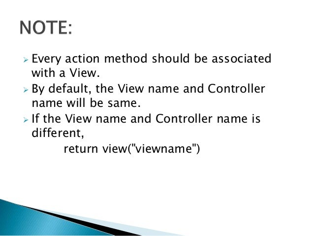  Every action method should be associated with a View.  By default, the View name and Controller name will be same.  If...