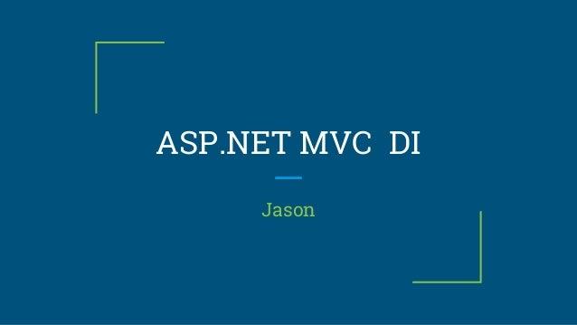 ASP.NET MVC DI Jason