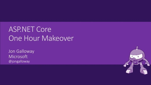 https://aka.ms/aspnetcore-makeover Notes and Links