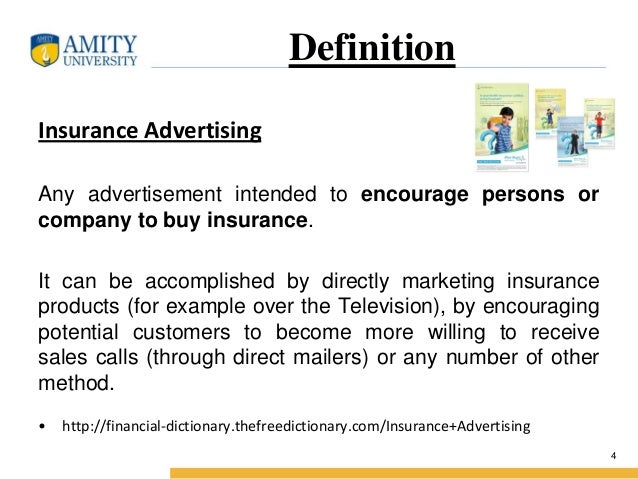 Definition Insurance Advertising Insurance advertising is the means of communicating insurance product or service by under...