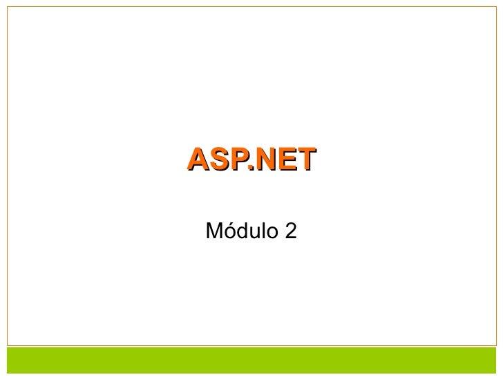 ASP.NET Módulo 2