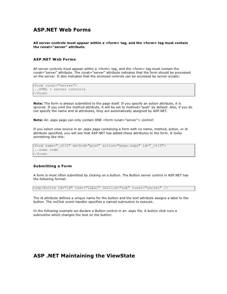 ASP.NET Web Forms  All server controls must appear within a <form> tag, and the <form> tag must contain the runat=quot;ser...
