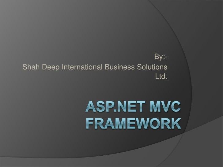 By:-Shah Deep International Business Solutions                                       Ltd.