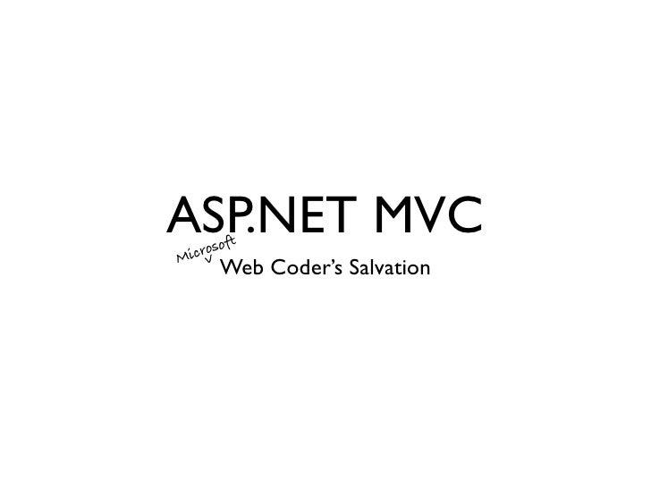 ASP.NET MVC: A (Microsoft) Web Coder's Salvation