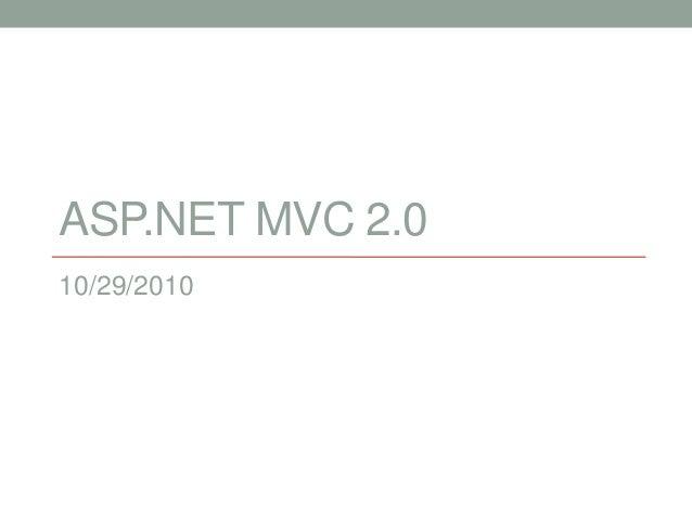 ASP.NET MVC 2.0 10/29/2010