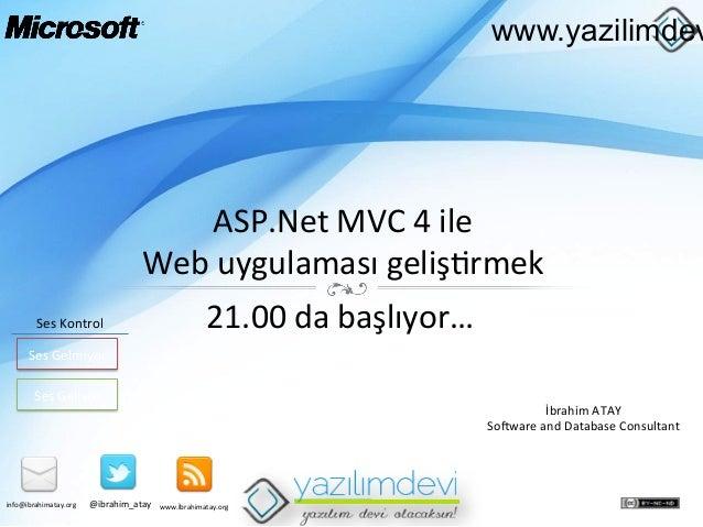 www.yazilimdev  ASP.Net  MVC  4  ile     Web  uygulaması  geliş9rmek   Ses  Kontrol    21.00  da  ...
