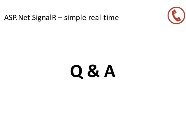 ASP.Net SignalR – simple real-time Q & A