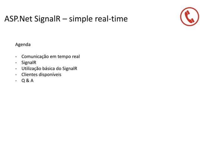 ASP.Net SignalR – simple real-time Agenda - Comunicação em tempo real - SignalR - Utilização básica do SignalR - Clientes ...